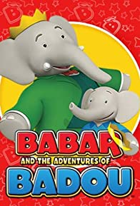 Primary photo for Babar and the Adventures of Badou