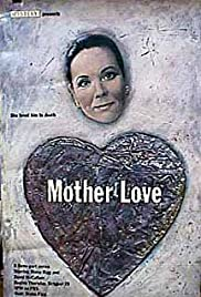 Mother Love Poster