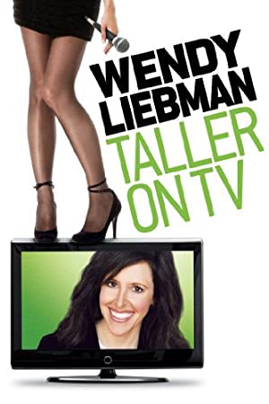 Wendy Liebman: Taller on TV (2011)