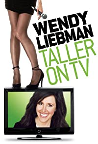 Primary photo for Wendy Liebman: Taller on TV