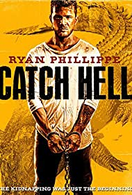 Ryan Phillippe in Catch Hell (2014)