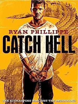 Movie Catch Hell (2014)