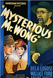 The Mysterious Mr. Wong (1934) Poster - Movie Forum, Cast, Reviews