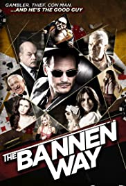 The Bannen Way Poster