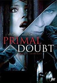 Primary photo for Primal Doubt