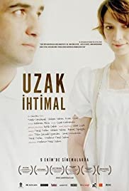 Uzak Ihtimal (2009) Poster - Movie Forum, Cast, Reviews