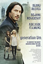 Generation Um... (2012) Poster - Movie Forum, Cast, Reviews