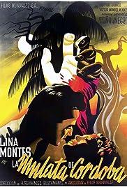 La mulata de Córdoba Poster