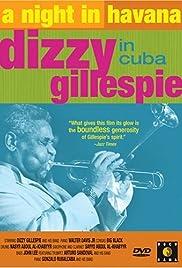 A Night in Havana: Dizzy Gillespie in Cuba Poster