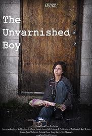 The Unvarnished Boy Poster