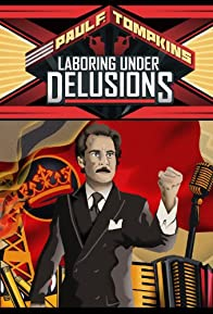 Primary photo for Paul F. Tompkins: Laboring Under Delusions