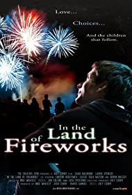 In the Land of Fireworks (2010)