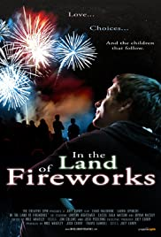 In the Land of Fireworks Poster