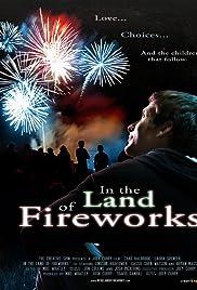 In the Land of Fireworks (2013) filme kostenlos