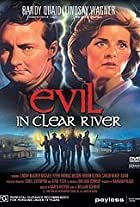 Evil in Clear River
