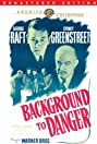 Background to Danger (1943) Poster