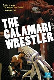 The Calamari Wrestler Poster