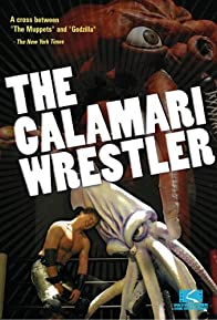 Primary photo for The Calamari Wrestler