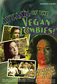 Primary photo for Attack of the Vegan Zombies!