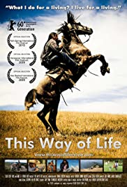 This Way of Life(2009) Poster - Movie Forum, Cast, Reviews