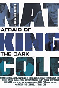 Primary photo for Nat King Cole: Afraid of the Dark