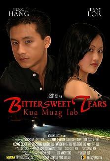 Bittersweet Tears (Kua Muag Iab) (2011)