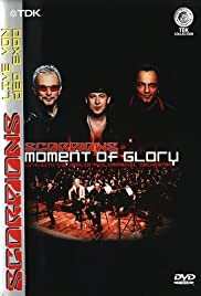 The Scorpions: Moment of Glory (Live with the Berlin Philharmonic Orchestra)(2001) Poster - Movie Forum, Cast, Reviews