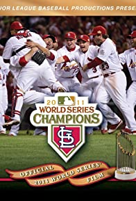 Primary photo for Official 2011 World Series Film