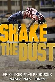 Shake the Dust (2014)