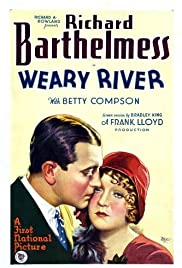 Weary River (1929) Poster - Movie Forum, Cast, Reviews