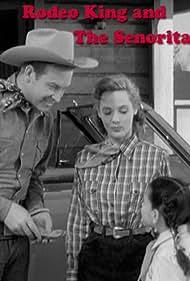 Rex Allen, Bonnie DeSimone, and Mary Ellen Kay in Rodeo King and the Senorita (1951)
