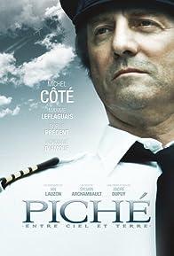 Primary photo for Piché: entre ciel et terre