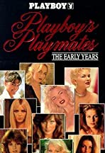 Playboy Playmates: The Early Years