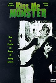 Kiss Me Monster (1969) Poster - Movie Forum, Cast, Reviews
