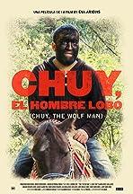 Chuy, El hombre lobo