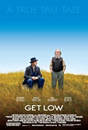Get Low(2009) Poster - Movie Forum, Cast, Reviews
