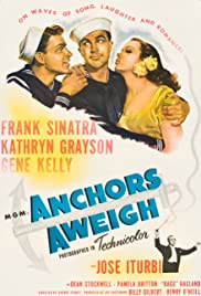 Anchors Aweigh (1945) Poster - Movie Forum, Cast, Reviews