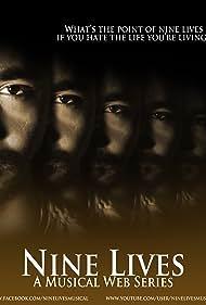 Nine Lives: A Musical Web Series (2012)