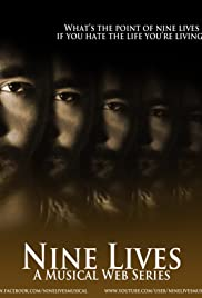 Nine Lives: A Musical Web Series Poster