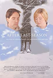 After Last Season (2009) Poster - Movie Forum, Cast, Reviews