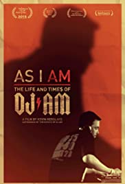 As I AM: The Life and Times of DJ AM (2015) 720p