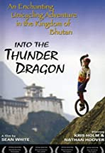 Into the Thunder Dragon