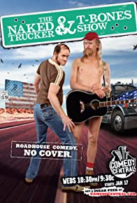 Primary photo for The Naked Trucker and T-Bones Show