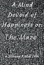 A Mind Devoid of Happiness or: The Maze Poster