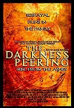 The Darkness Peering