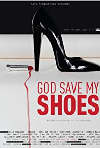 Primary photo for God Save My Shoes