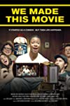 We Made This Movie (2012)