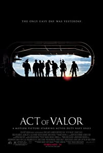 Great movies 2016 watch Act of Valor [Mkv]