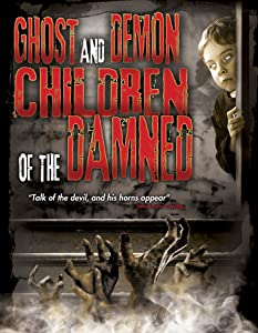 Watching movies sites Ghost and Demon Children of the Damned USA [UltraHD]