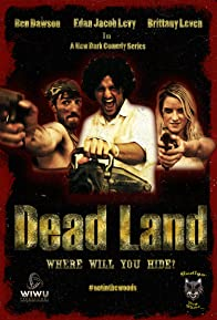Primary photo for Dead Land